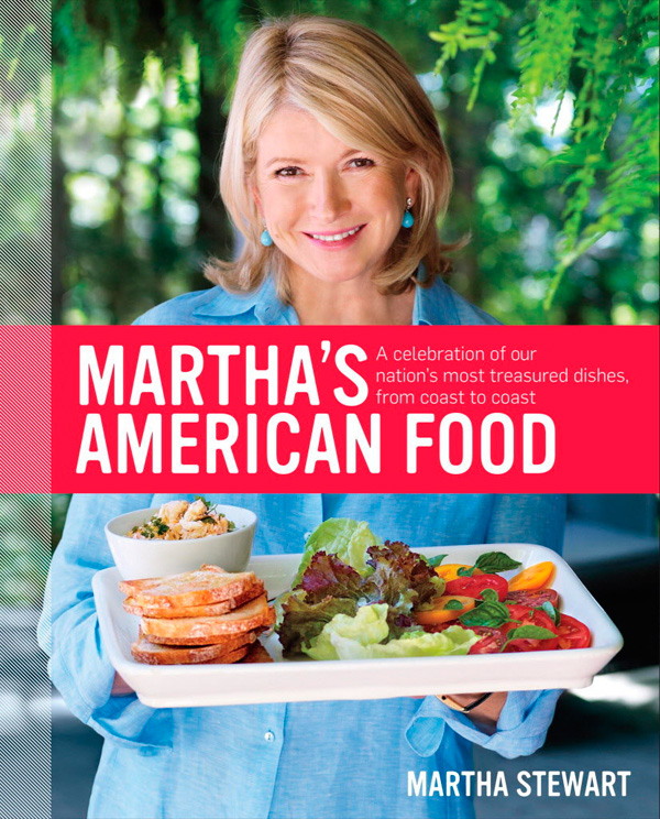 Marthas American Food By Martha Stewart