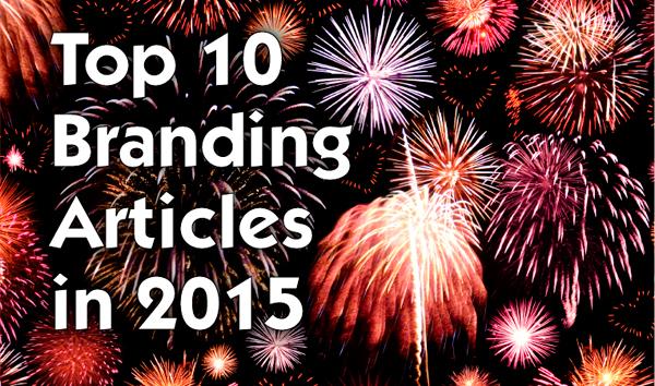 Top 10 Branding Articles In 2015 600px